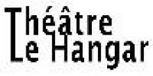 Théâtre Le Hangar