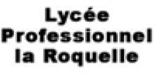Lycée professionnel la Roquelle